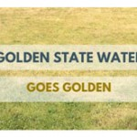 "Golden State Water's Contest Encourages Customers to Let Their Lawns ""Go Golden"""